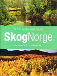 Skognorge ([Bind 2]) : Fra Buskerud til Vest-Agder