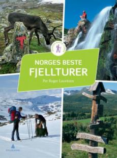 Norges beste fjellturer : 50 flotte opplevelser fra nord til sør