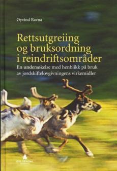Rettsutgreiing og bruksordning i reindriftsområder : en undersøkelse med henblikk på bruk av jordskiftelovgivningens virkemidler : ressursperm : lese-