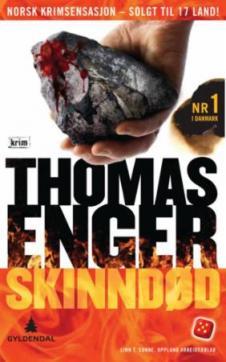 Skinndød : kriminalroman