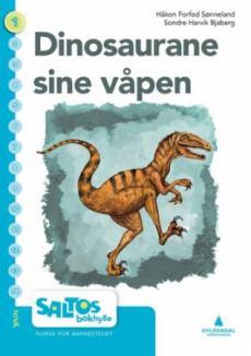 Dinosaurane sine våpen : nivå 1-2 : norsk for barnesteget