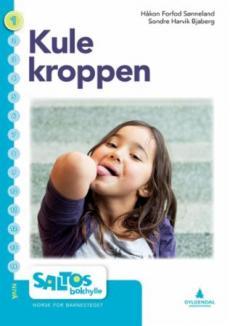 Kule kroppen : nivå 1-2 : norsk for barnesteget