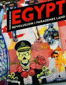 Egypt : revolusjon i faraoenes land