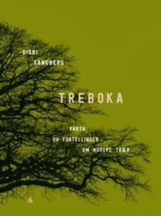 Treboka : fakta og fortellinger om norske trær