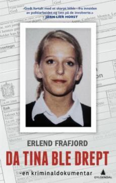 Da Tina ble drept : en kriminaldokumentar