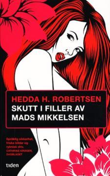 Skutt i filler av Mads Mikkelsen : roman
