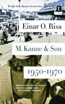 M. Kanne & Søn. : 1950-1970 : roman