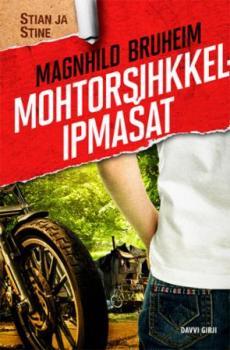 Motorsihkkelipmašat : romána