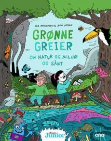 Grønne greier : om natur og miljø og sånt