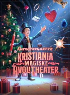 Kristianias magiske tivoli theater : aktivitetshefte