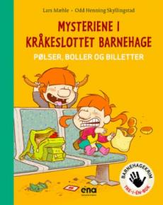 Mysteriene i Kråkeslottet barnehage : pølser, boller og billetter