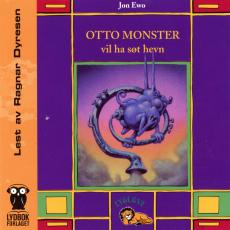 Otto monster vil ha søt hevn