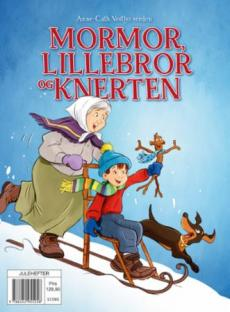 Mormor, Lillebror og Knerten : Anne-Cath. Vestlys verden