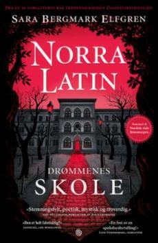 Norra Latin : drømmenes skole