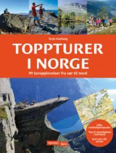 Toppturer i Norge : 99 toppturer fra sør til nord