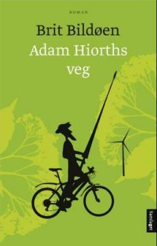 Adam Hiorths veg : roman