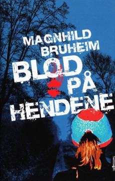 Blod på hendene : roman