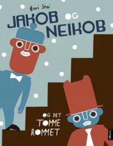 Jakob og Neikob og det tomme rommet