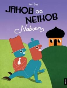 Jakob og Neikob : naboen