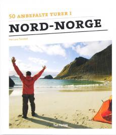 50 anbefalte turer i Nord-Norge