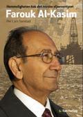 Farouk Al-Kasim : hemmeligheten bak det norske oljeeventyret