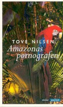 Amazonaspornografen : roman