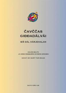 Cavccas giddadalvai : ies dal harjehalan