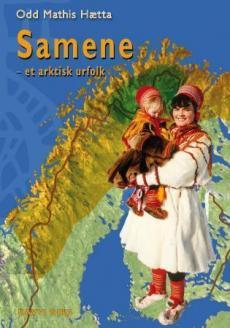 Samene : et arktisk urfolk