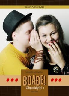 Boade! : ohppiidgirji 1