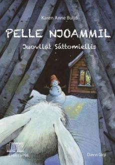 Pelle Njoammil : juovllat Sáttomiellis