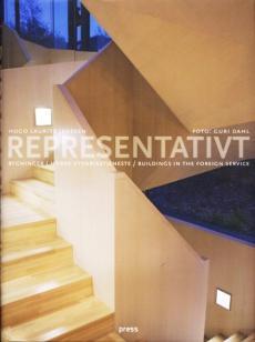 Representativt : bygninger i norsk utenrikstjeneste