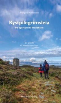 Kystpilegrimsleia : fra Egersund til Trondheim : en guide til nøkkelstedene