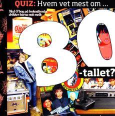 Hvem vet mest om 80-tallet?