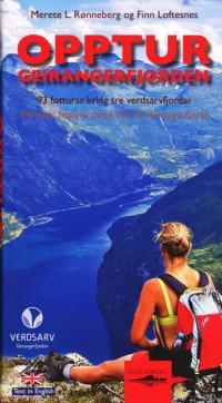 Opptur Geirangerfjorden : 93 fotturar kring tre verdsarvfjordar