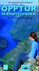 Opptur Nærøyfjorden : 88 turar kring verdsarvfjordane