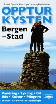 Opptur kysten : Bergen-Stad : 30 ruter, 116 flyfoto, 663 opplevingar