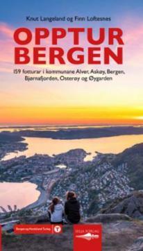 Opptur Bergen : 159 fotturar i kommunane Alver, Askøy, Bergen, Bjørnafjorden, Osterøy og Øygarden