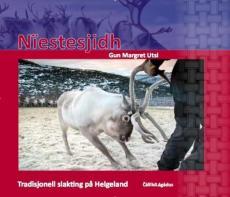 Nïestesjidh : tradisjonell slakting på Helgeland