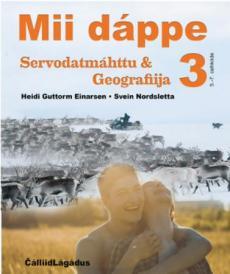 Mii dáppe 3 : servodatmáhttu & geografiija : 5.-7 cehkkiide