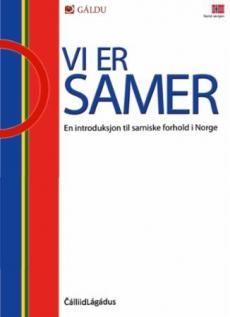 Vi er samer : en introduksjon til samiske forhold i Norge