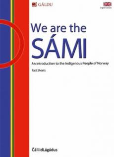 We are the Sámi : an introduction to the indigenous people of Norway : fact sheets