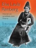 Elsa Laula Renberg : historien om samefolkets store Minerva