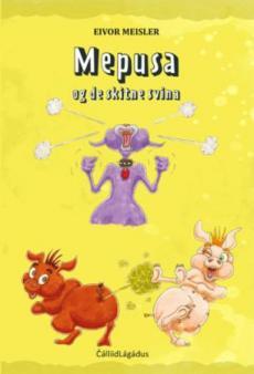 Mepusa og de skitne svina