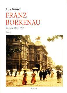 Franz Borkenau : Europa 1900-1957 : essay
