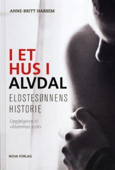 I et hus i Alvdal : eldstesønnens historie