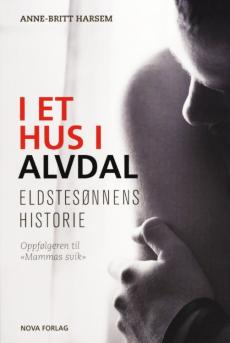 I et hus i Avdal : eldstesønnens historie