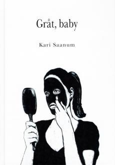 Gråt, baby : roman
