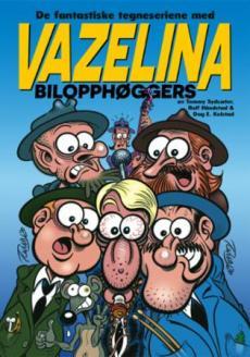 De fantastiske tegneseriene med Vazelina Bilopphøggers (Volum 2)