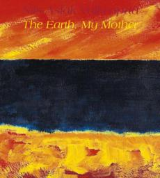 The earth, my mother