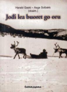 Joði lea buoret go oru : sámi sátnevádjasiid vejolas mearkksupmi otne